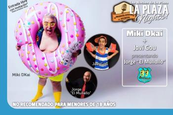 Miki Dkai, Javi Gou y Jorge 'El Mullallo' darán la nota durante la noche del próximo viernes