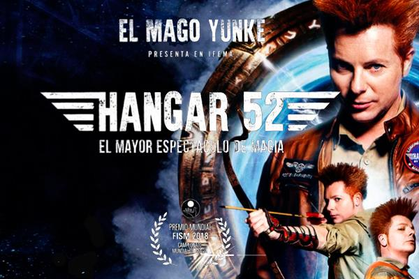 """""""Hangar 52"""" magia en estado puro con el Mago Yunke"""