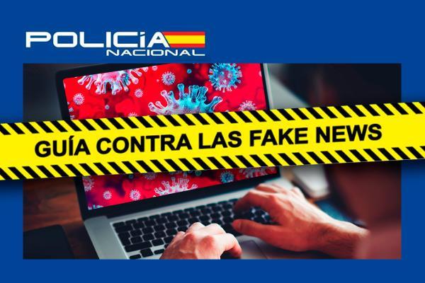 La Policía Nacional publica su guía definitiva contra las noticias falsas