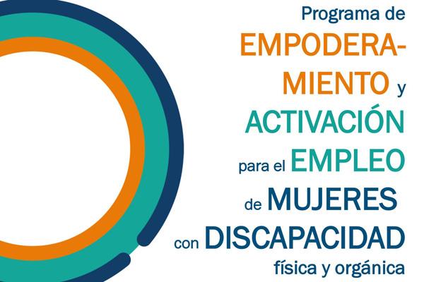 Esta iniciativa busca impulsar la integración sociolaboral de las mujeres con discapacidad