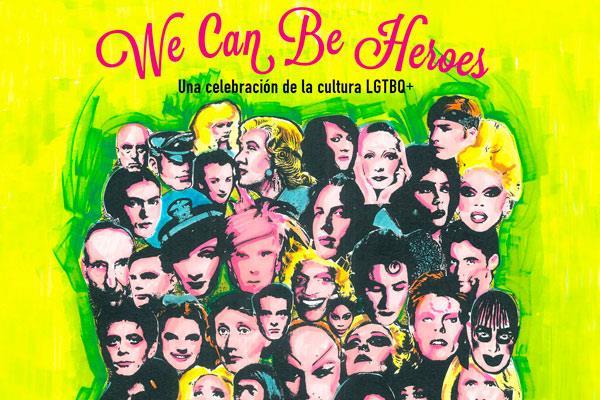 """El libro """"We can be heroes"""" celebra la cultura LGTBQ+"""