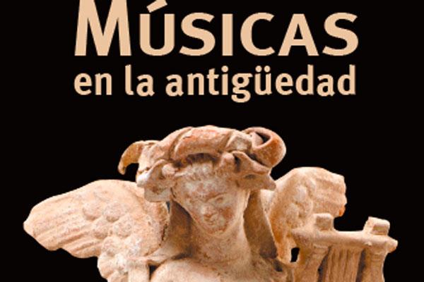 Lee todo sobre el evento Músicas en la Antigüedad