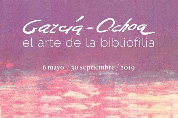 Lee todo sobre el evento García-Ochoa, el arte de la bibliofilia