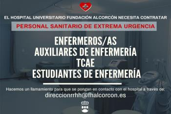 Si eres: Enfermero/a, Auxiliar de Enfermería, TCAE, Estudiante de Enfermería. Escribe a direccionrrhh@fhalcorcon.es #AlcorcónEstáContigo