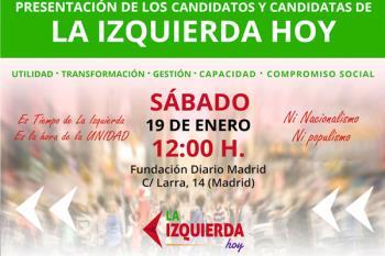 El próximo 19 de enero en Madrid se va a realizar un acto público de presentación de los candidatos