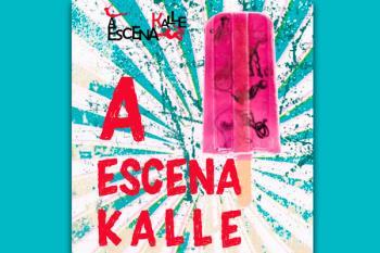 Os traemos el Programa de una nueva edición del festival 'A Escena Kalle' de nuestro municipio