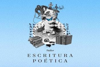Todos los viernes de marzo se impartirá un taller gratuito de escritura poética