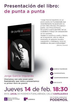 Este jueves 14, Jorge García Izquierdo joven autor de Fuenlabrada presentara su primer libro que recientemente ha publicado en Buenos Aires, titulado De punta a punta.