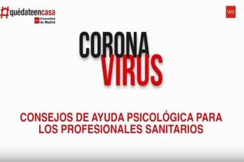 Madrid Salud ha publicado un vídeo con consejos psicológicos para los sanitarios