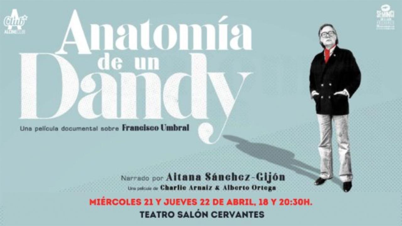 No te pierdas el documental 'Anatomía de un Dandy'