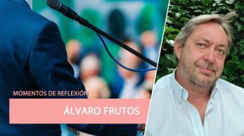 Álvaro Frutos reflexiona sobre política