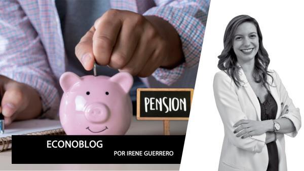 Opinión   La reforma de pensiones avanza a pasos agigantados