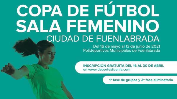 Comienza el plazo de inscripción de la Copa de Fútbol Sala Femenino Ciudad de Fuenlabrada
