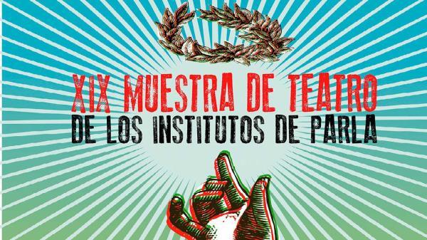 Cuenta atrás para una nueva edición de la Muestra de Teatro de los Institutos de Parla