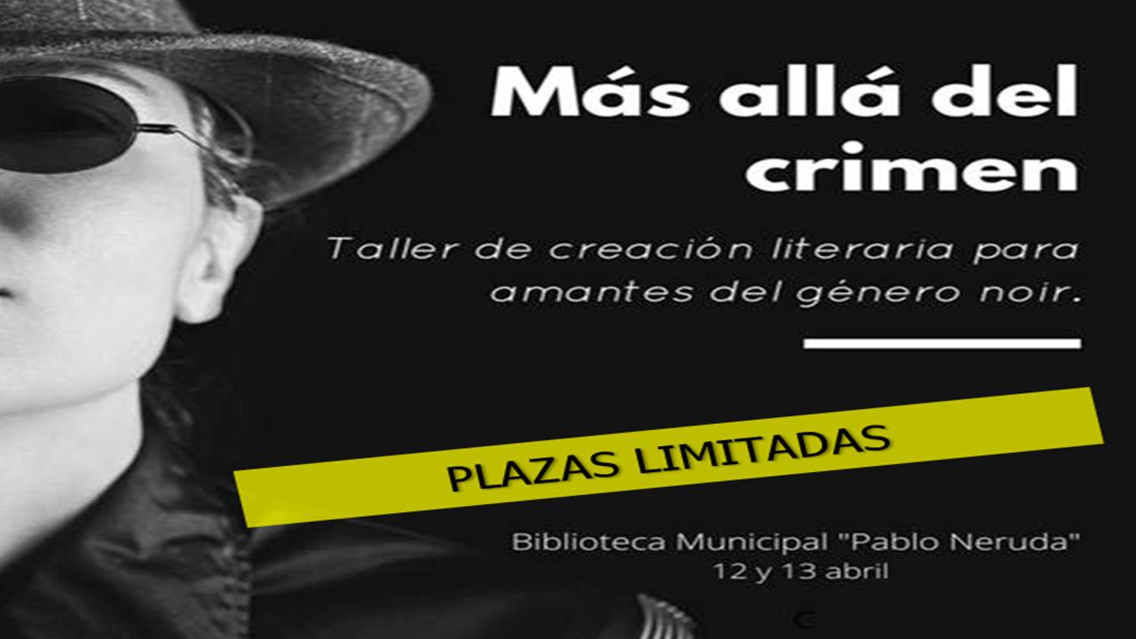 Las Bibliotecas Municipales acogen el taller 'Más allá del crimen'