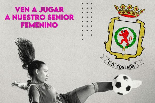 El C.D. Coslada continúa buscando jugadoras para su Senior femenino