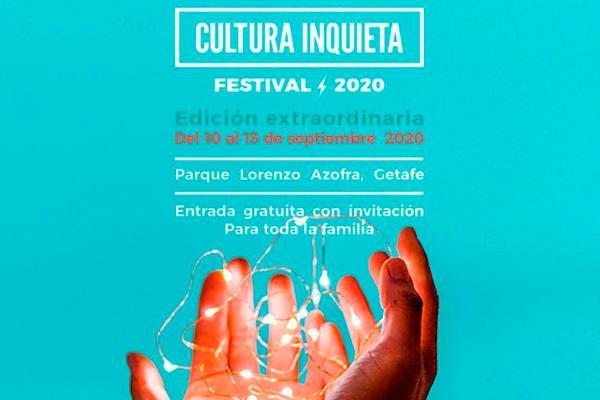 El Festival Cultura Inquieta celebrará una edición especial con entrada gratuita