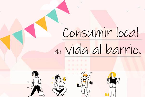 Este es el objetivo de la campaña 'Consumir local da vida al barrio'