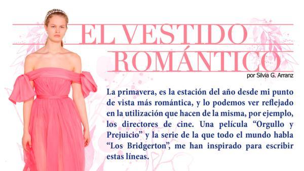 El vestido romántico | Por Silvia G. Arranz