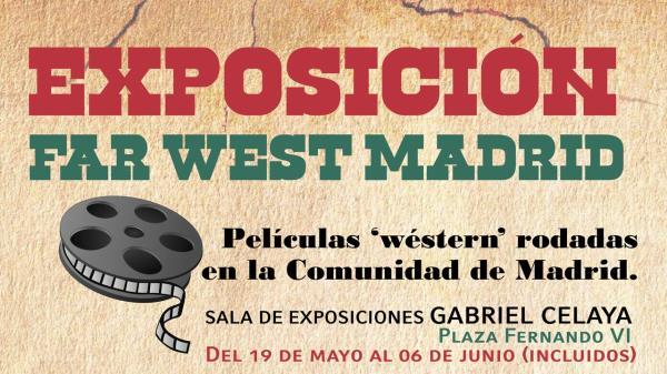 Con la exposición 'Territorio Far West Madrid', disponible del 19 de mayo al 6 de junio