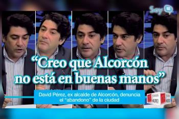 """El ex alcalde de Alcorcón y actual consejero de Vivienda y Administración Local, David Pérez, denuncia el """"abandono"""" de la ciudad"""