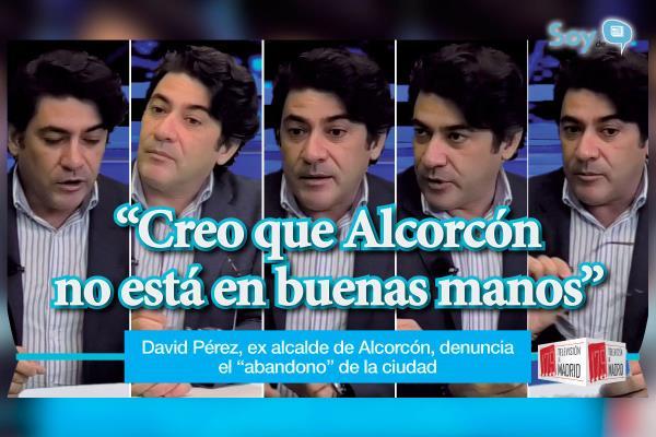 """""""Entre la incapacidad de gestión, la falta de sensibilidad social y la falta de respeto a la oposición, creo que Alcorcón no está en buenas manos"""""""