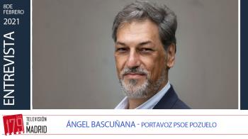 Entrevistamos al portavoz del PSOE en el Ayuntamiento de Pozuelo, Ángel Bascuñana