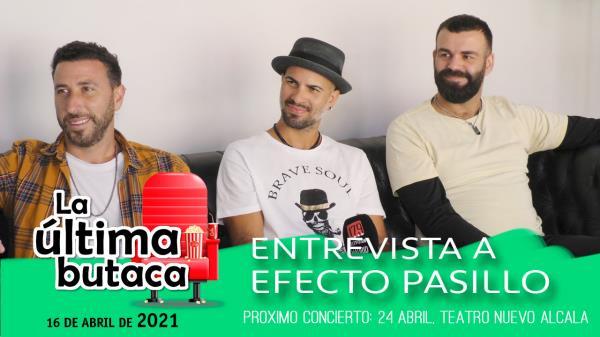 """Entrevista a Efecto Pasillo: """"el reencuentro con el público es lo que nos da la vida"""""""