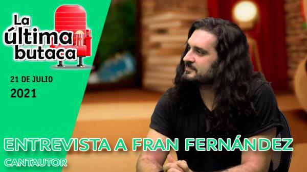 """Entrevista a Fran Fernández: """"creo que el cantautor del siglo XXI debe ser reflejo de la época que le ha tocado vivir"""""""