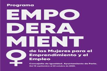 """El Ayuntamiento de Parla, a través de la Concejalía de Igualdad, feminismo y LGTBI ponía en marcha el Programa """"Empoderamiento de las Mujeres para el Emprendimiento y el Empleo"""""""