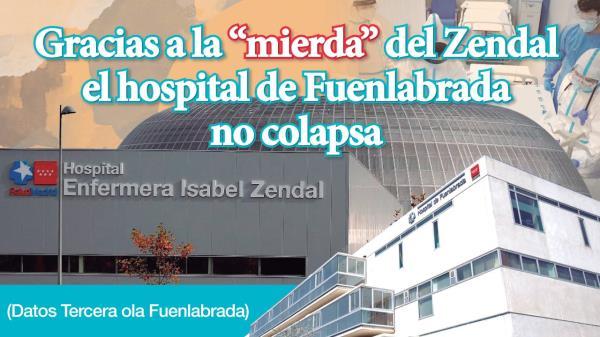 """Gracias a la """"mierda"""" del Zendal el hospital de Fuenlabrada no colapsa"""