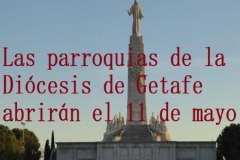 Los templos abrirán con el 30% del aforo y deberán cumplir con las pautas de seguridad establecidas por la Diócesis de Getafe