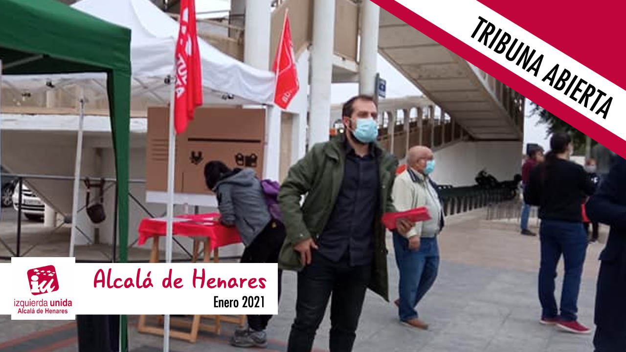 Opinión | Tribuna abierta de la Asamblea de Izquierda Unida en Alcalá de Henares