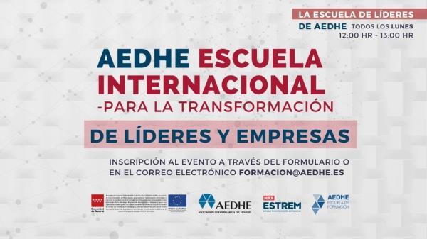 """Nuevas charlas en """"Los Lunes de la Escuela de los Líderes AEDHE"""""""