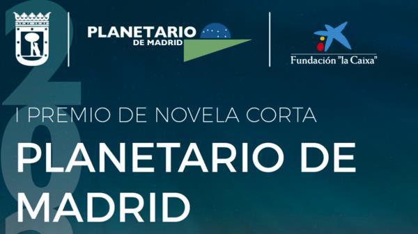 Convocado el I Premio de Novela Corta 'Planetario de Madrid'