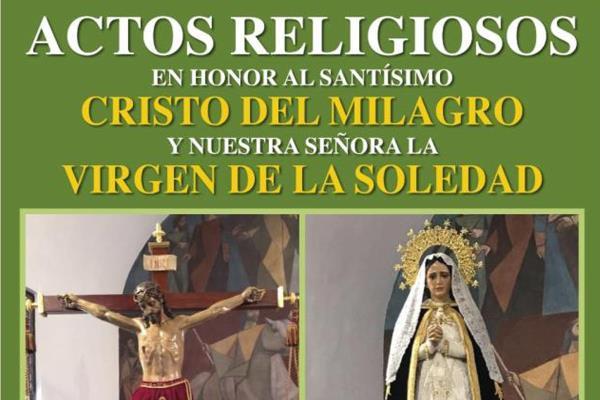 Se celebran actos religiosos en honor al Santísimo Cristo del Milagro y a la Virgen de la Soledad
