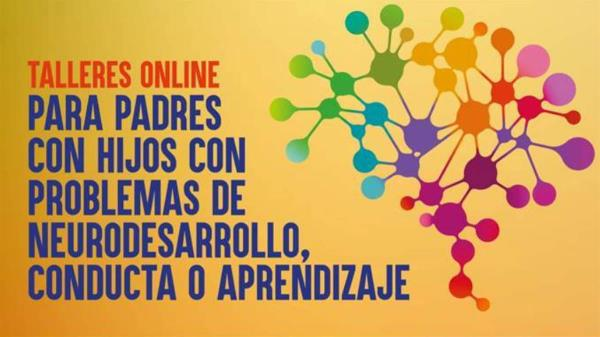 Comienza el segundo ciclo de talleres online para padres e hijos con problemas de neurodesarrollo, conducta o aprendizaje de la mano de Fundación Querer