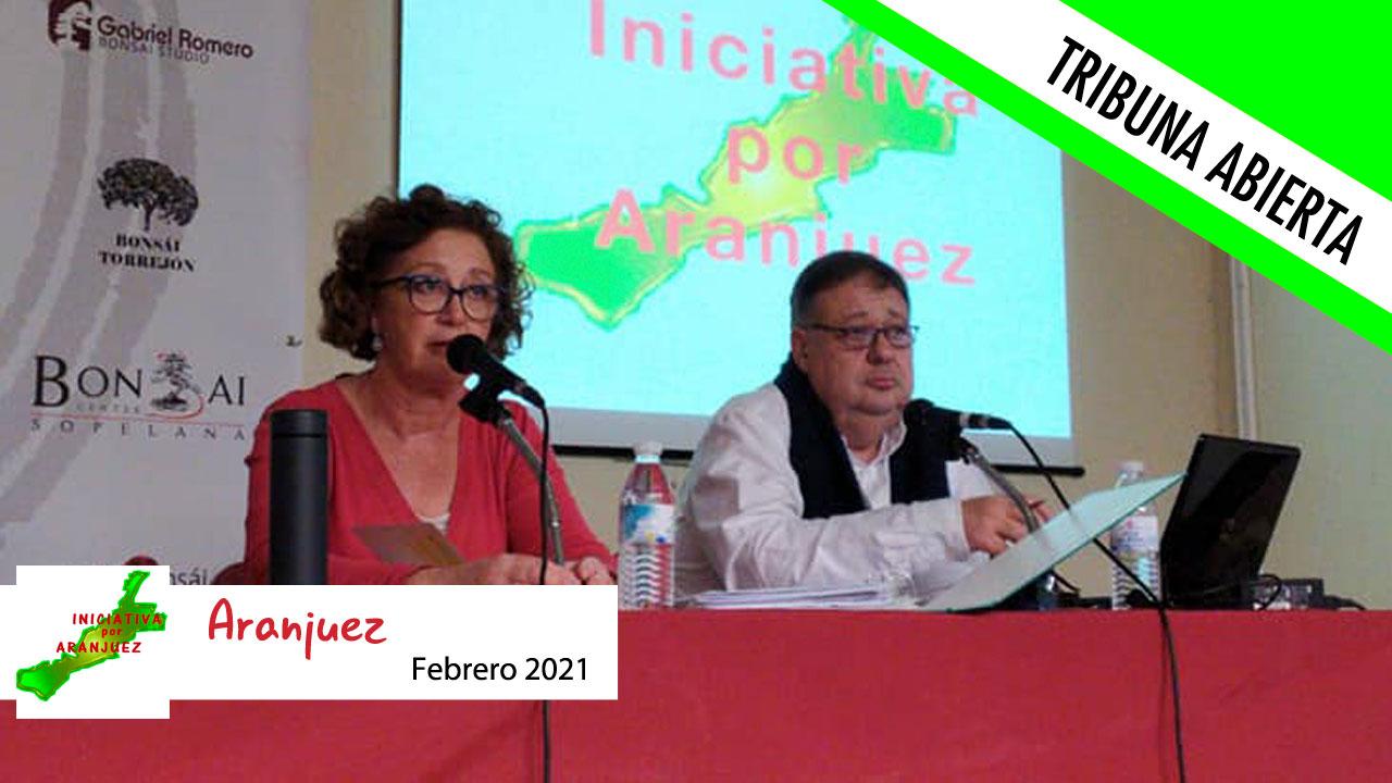 Opinión   Espacio habilitado para la Tribuna Abierta mensual del grupo municipal Iniciativa por Aranjuez
