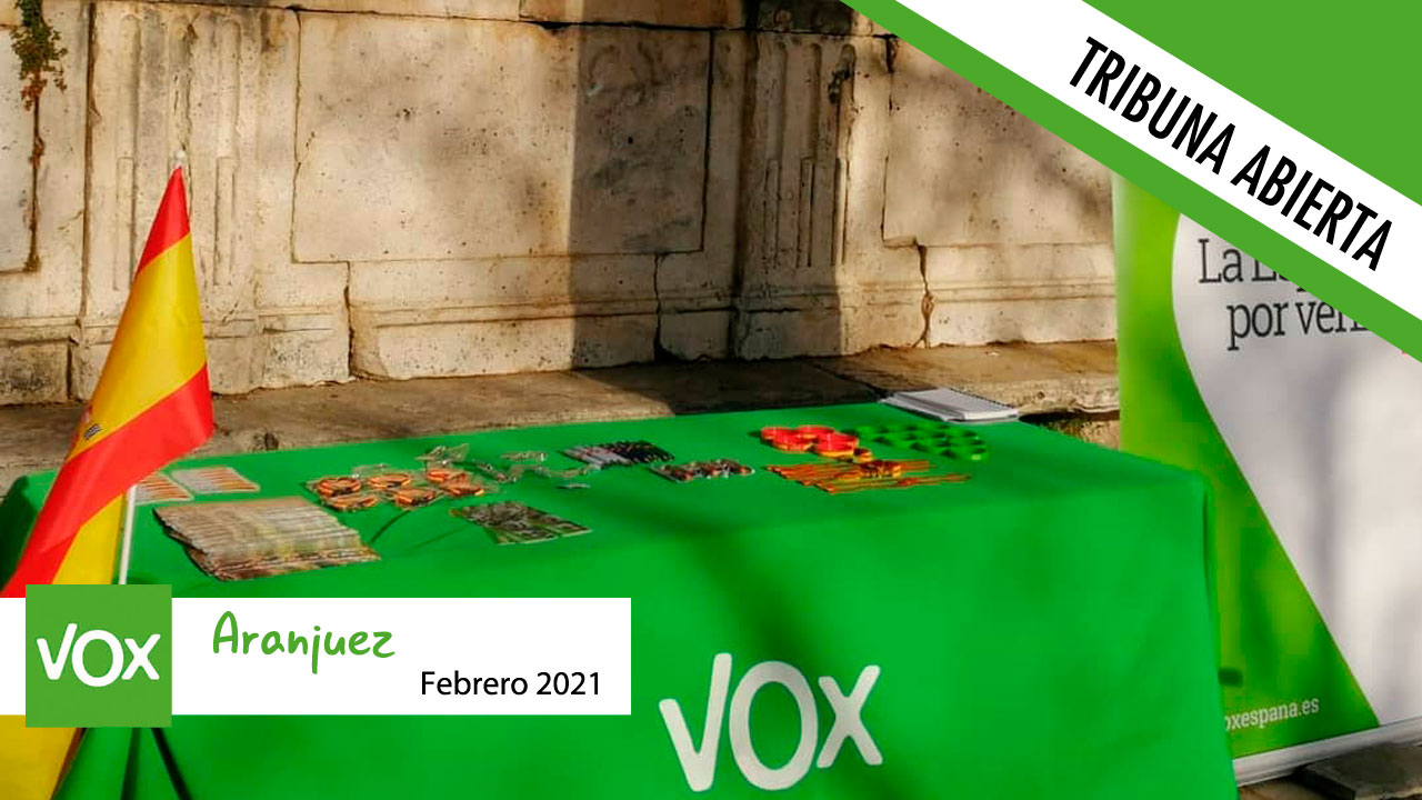 Opinión | Tribuna Abierta del grupo municipal de Vox en el Ayuntamiento de Aranjuez