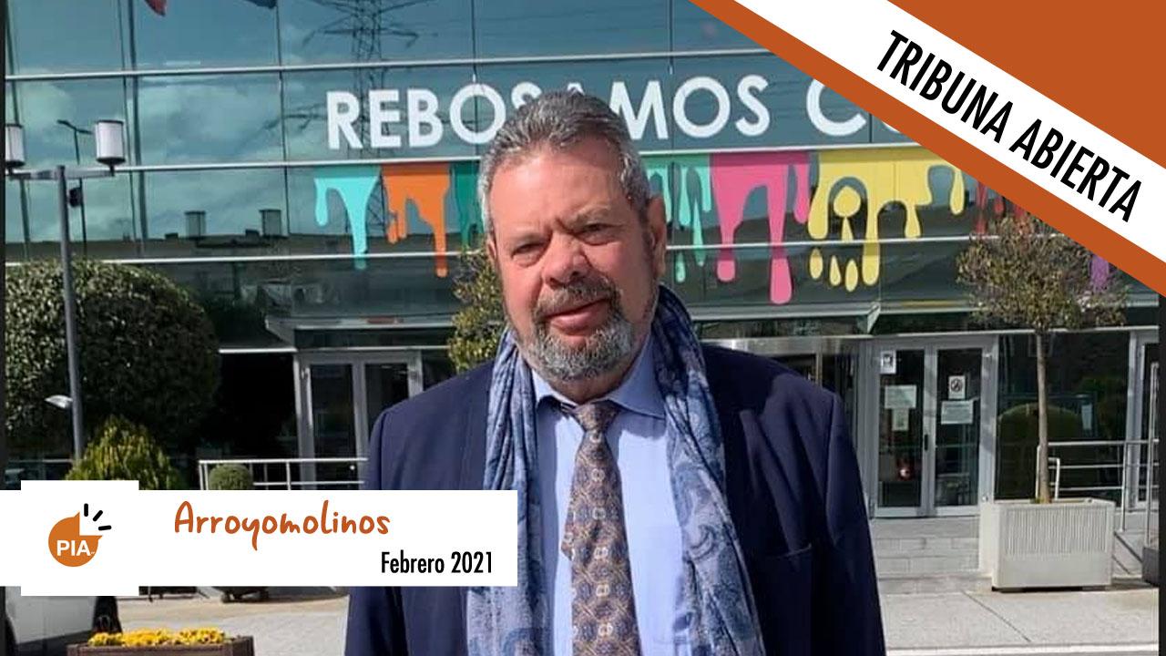 Opinión | Tribuna abierta del Partido Independiente de Arroyomolinos