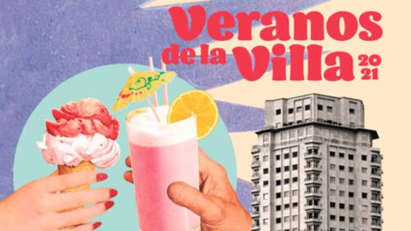 ¡Ya a la venta las entradas para los Veranos de la Villa 2021!